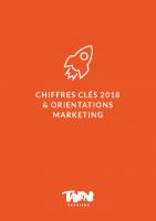 Chiffres clés 2018 et orientations marketing